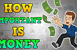 The Importance of Money